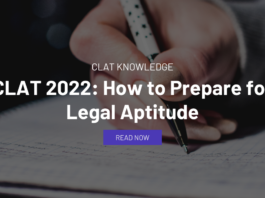 CLAT 2022: How to Prepare for Legal Aptitude