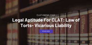 Legal Aptitude For CLAT: Law of Torts Vicarious Liability
