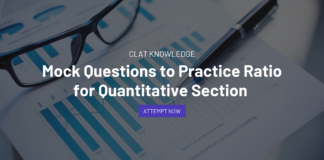 Mock Questions to Practice Ratio for Quantitative Section of CLAT 2022