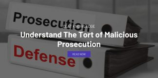 Understand The Tort of Malicious Prosecution